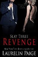 Revenge: Slay Three (Slay Quartet)