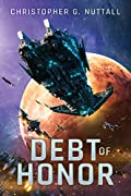 Debt of Honor (The Embers of War, #1)