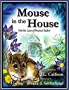Mouse in the House: For the Love of Peanut Butter