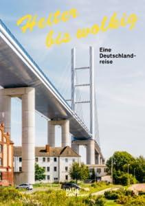 Heiter bis wolkig - Eine Deutschlandreise