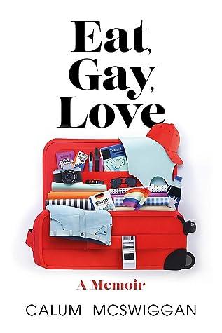 Eat, Gay, Love