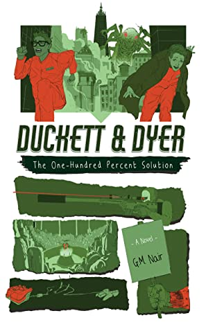 The One-Hundred Percent Solution (Duckett & Dyer: Dicks For Hire #2)