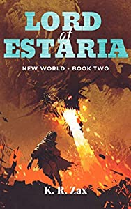 Lord of Estaria (New World, #2)