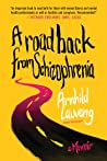 A Road Back from Schizophrenia by Arnhild Lauveng