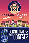Cornflowers and Corpses (Port Danby Cozy Mystery #13)