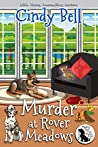 Murder at Rover Meadows (Wagging Tail Cozy Mystery #9)
