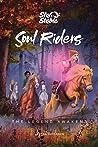 The Legend Awakens (Soul Riders #2)