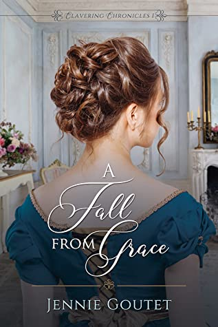 A Fall from Grace (Clavering Chronicles #1)