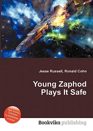 Young Zaphod Plays It Safe by Douglas Adams