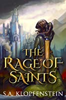 The Rage of Saints (The Watcher Epic Book 2)