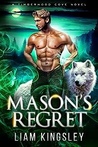Mason's Regret (Timberwood Cove, #10)