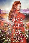 A Love Beyond Lies