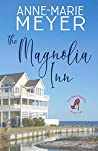 The Magnolia Inn: A Sweet, Small Town Story (The Red Stiletto Book Club Series)