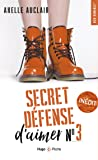 Secret défense d'aimer - tome 3 by Axelle Auclair