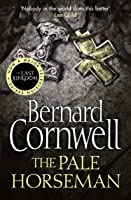 The Pale Horseman (The Last Kingdom, #2)