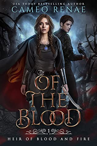 Of the Blood (Heir of Blood and Fire, #1)