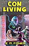 Con Living (EarthCent Universe Book 3)