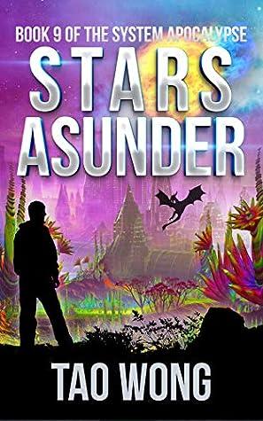 Stars Asunder (The System Apocalypse, #9)