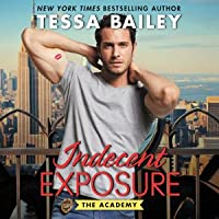 Indecent Exposure (The Academy #2)
