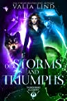 Of Storms and Triumphs (Thunderbird Academy, #3)