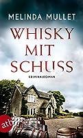 Whisky mit Schuss (Abigail Logan ermittelt, #3)