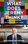 What Does Jeremy Think? Jeremy Heywood and the Making of Modern Britain
