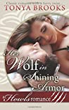 Her Wolf In Shining Armor by Tonya Brooks