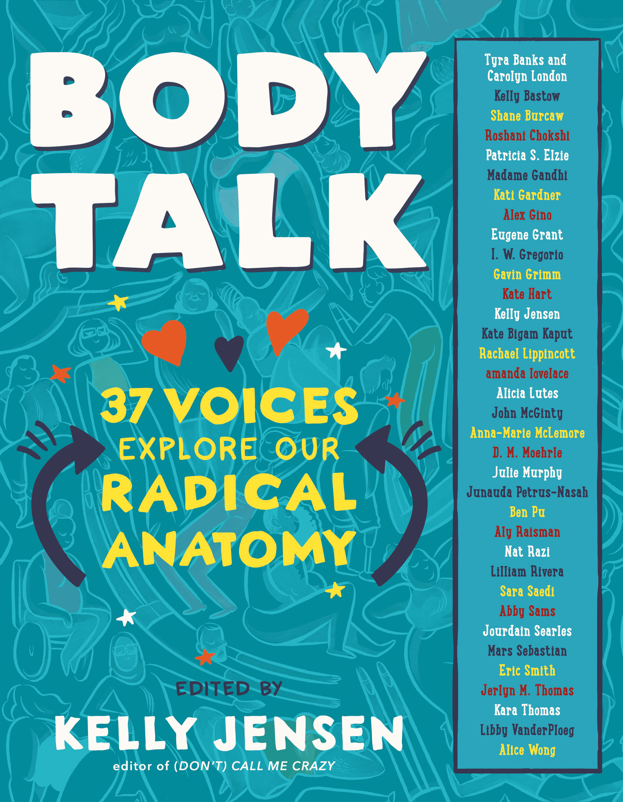 Body Talk: 37 Voices Explore Our Radical Anatomy
