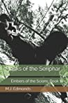 Masks of the Seriphar: Embers of the Scion: Book 1