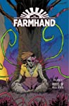Farmhand, Vol. 3: Roots of All Evil