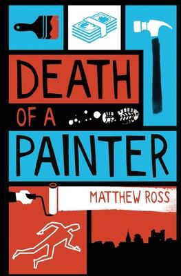 Death Of A Painter - Matthew Ross