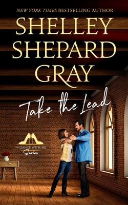 Take the Lead (Dance With Me, #2)