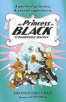 Princess In Black & The Bathtime Battle