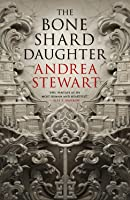 The Bone Shard Daughter (The Drowning Empire, #1)