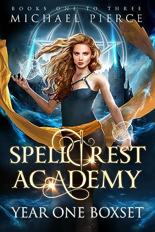 Spellcrest Academy: Year One (Box Set, #1)