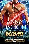 Guard: Dark Guard / Cyborg Guard (Galactic Gladiators: House of Rone, #5)
