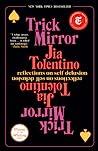 Trick Mirror: Ref...