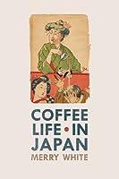 Coffee Life in Japan