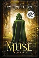 Muse (Large Print Version)