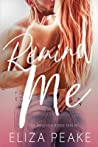 Remind Me: A Second Chance, Enemies to Lovers Romance