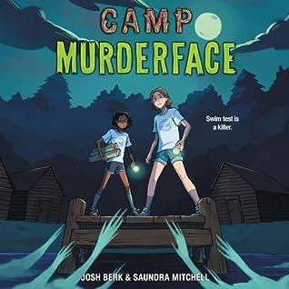 Camp Murderface by Josh Berk