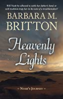 Heavenly Lights: Noah's Journey