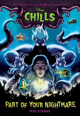 Part of Your Nightmare (Disney Chills, Book One)