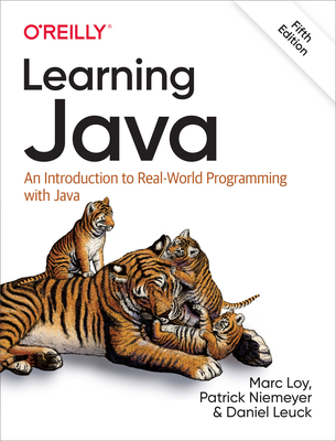 Learning Java An Introduction to Real-World Programming with Java, 5th Edition