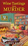 Wine Tastings Are Murder (A Poppy McAllister Mystery, #5)