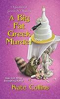 A Big Fat Greek Murder (A Goddess of Greene St. Mystery #2)