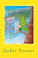 Danny and the lonely child (Danny's adventures Book 1)