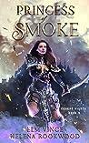 Princess of Smoke (Desert Nights Novels, #3)
