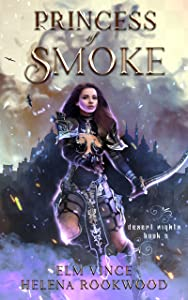 Princess of Smoke (Desert Nights Novels, #3)