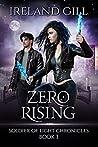 Zero Rising (Soldier of Light Chronicles #3)